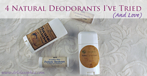DelilaSophia 4 Natural Deodorants I've Tried and Love